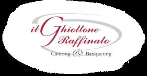 Catering e banqueting Il ghiottone raffinato